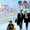 ¡Mis Canciones Favoritas de THE BEATLES y Más! | Radio-Beatle