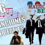¡Mis Canciones Favoritas de THE BEATLES y Más!   Radio-Beatle