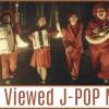 The Top 50 Most Viewed J-POP Videos! (From March 2016)