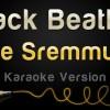 Rae Sremmurd – Black Beatles (Karaoke Version)