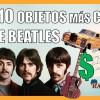 Los 10 Objetos de THE BEATLES Más Caros Vendidos en Subastas | Radio-Beatle