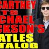 6-1-2017 Paul McCartney Gets Back Michael Jackson's Beatles Catalog – Excerpt