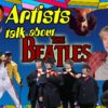 Artists talking about the Beatles Part 1