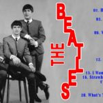 The Beatles Greatest Hits Collection – The Very Best Song The Beatles – The Beatles Playlist