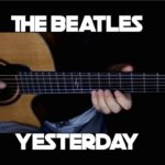 Kelly Valleau – Yesterday (The Beatles) – Fingerstyle Guitar