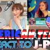 Japanese girls React To AMERICAN TEENS REACT TO J-POP