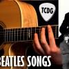 Aprende 10 Grandes Canciones De The Beatles Muy Fácil En Guitarra Acústica TCDG