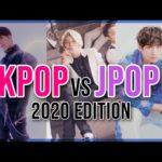 KPOP VS JPOP || 2020 Edition