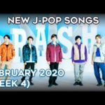 NEW J-POP SONGS – FEBRUARY 2020 (WEEK 4)